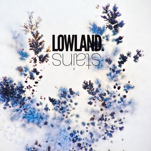 Lowland альбом Stains