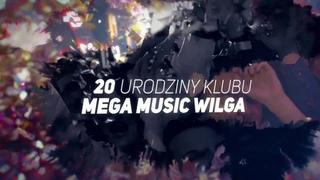 20 Urodziny  Mega Music Wilga