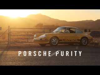 Petrolicious - Porsche 2.7 RS and the Pursuit of Purity