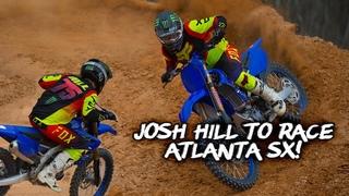 Josh Hill Returns to Monster Energy Supercross for Atlanta x3!