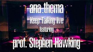 "ANATHEMA play Pink Floyd's ""Keep Talking"" with professor Stephen Hawking"