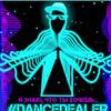 #DANCEDEALER
