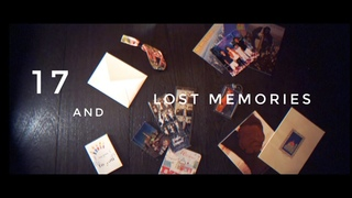 17 and Lost Memories