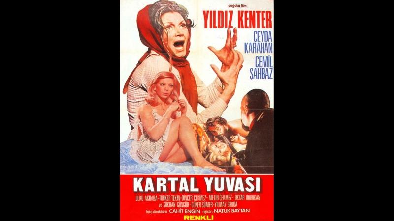 Kartal Yuvası Yıldız Kenter Ceyda Karahan 1974 90 dk