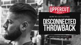 Haircut Tutorial How To Cut and Style a Disconnected Throwback UPPERCUT DELUXE Matt Pomade