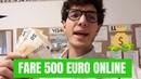FARE 500 EURO DA MINORENNI SENZA SOLDI