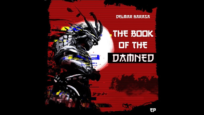 Delmar Barasa - The Book of the Damned (EP)