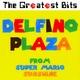"""The Greatest Bits - Delfino Plaza (From """"Super Mario Sunshine"""")"""